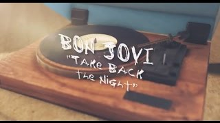 Bon Jovi - Take Back the Night (Lyric Video)