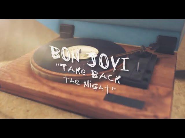 Bon Jovi — Take Back the Night (Lyric Video)