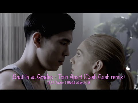 Bastille VS Grades - Torn Apart (Cash Cash Remix) VDJ Castor Official Video Edit