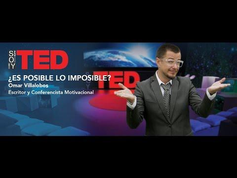 Soy TED   ¿Es Posible Lo Imposible?   Omar Villalobos   Episodio Completo