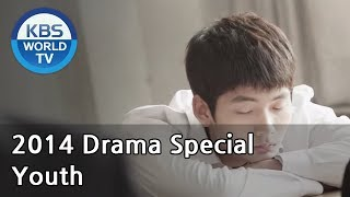 Video Youth | 청춘-18세의 바다 [2014 Drama  Special / ENG / 2014.05.30] download MP3, 3GP, MP4, WEBM, AVI, FLV Juli 2018