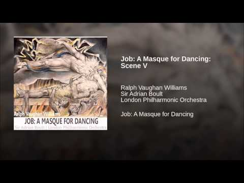 Job: A Masque for Dancing: Scene V