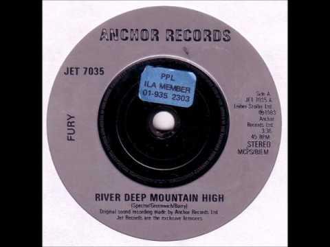 Fury (UK) - River Deep Mountain High