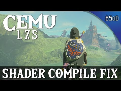 Cemu 1.7.5 | Shader Cache Compile Fix
