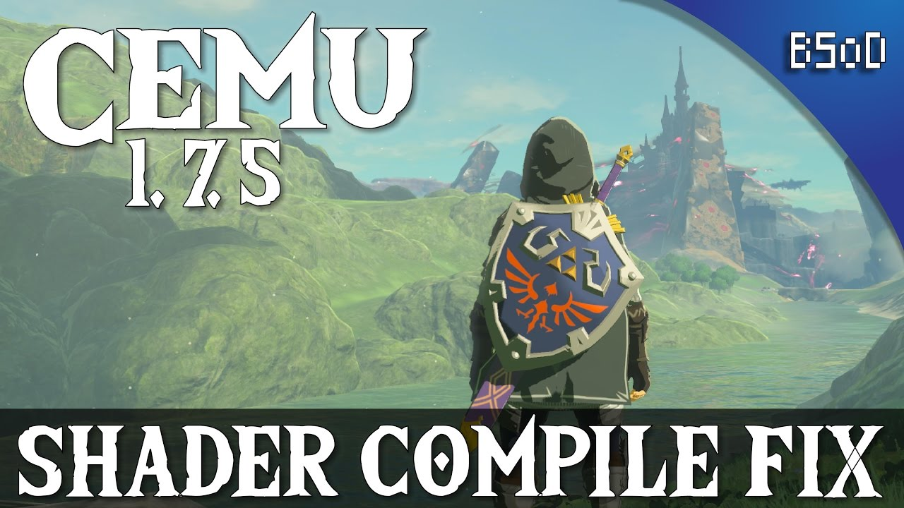 Cemu 1 7 5 | Shader Cache Compile Fix