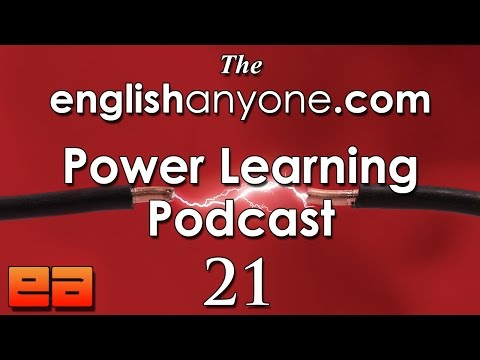 The Power Learning Podcast - 21 - Direct Learning for Fast English Fluency - EnglishAnyone.com