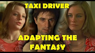 TAXI DRIVER - adapting the fantasy - film analysis