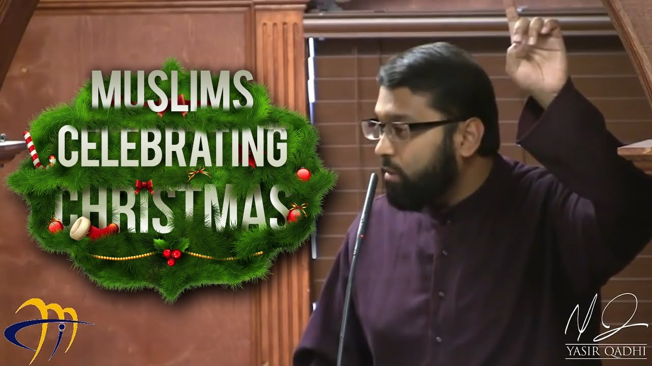 Muslims Celebrating Christmas - Love for Jesus & Mary ~ Dr. Yasir ...