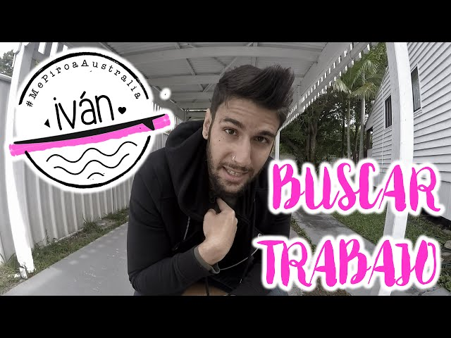 Iván: Buscar trabajo en Australia