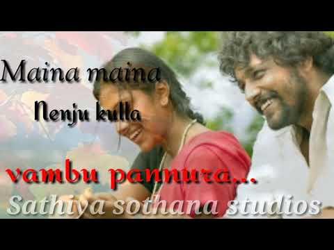 Maina maina nenjukulla| love song| lyrics video |whatsapp status - Sathiya sothana studios