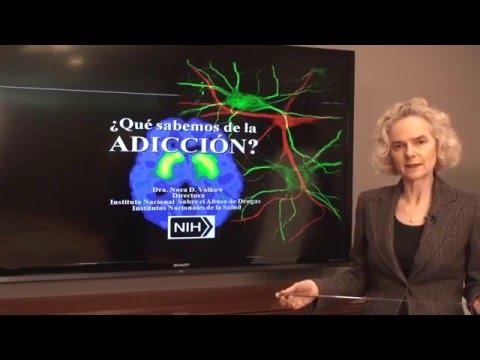 ¿Qué sabemos de la adicción? Dra. Nora Volkow