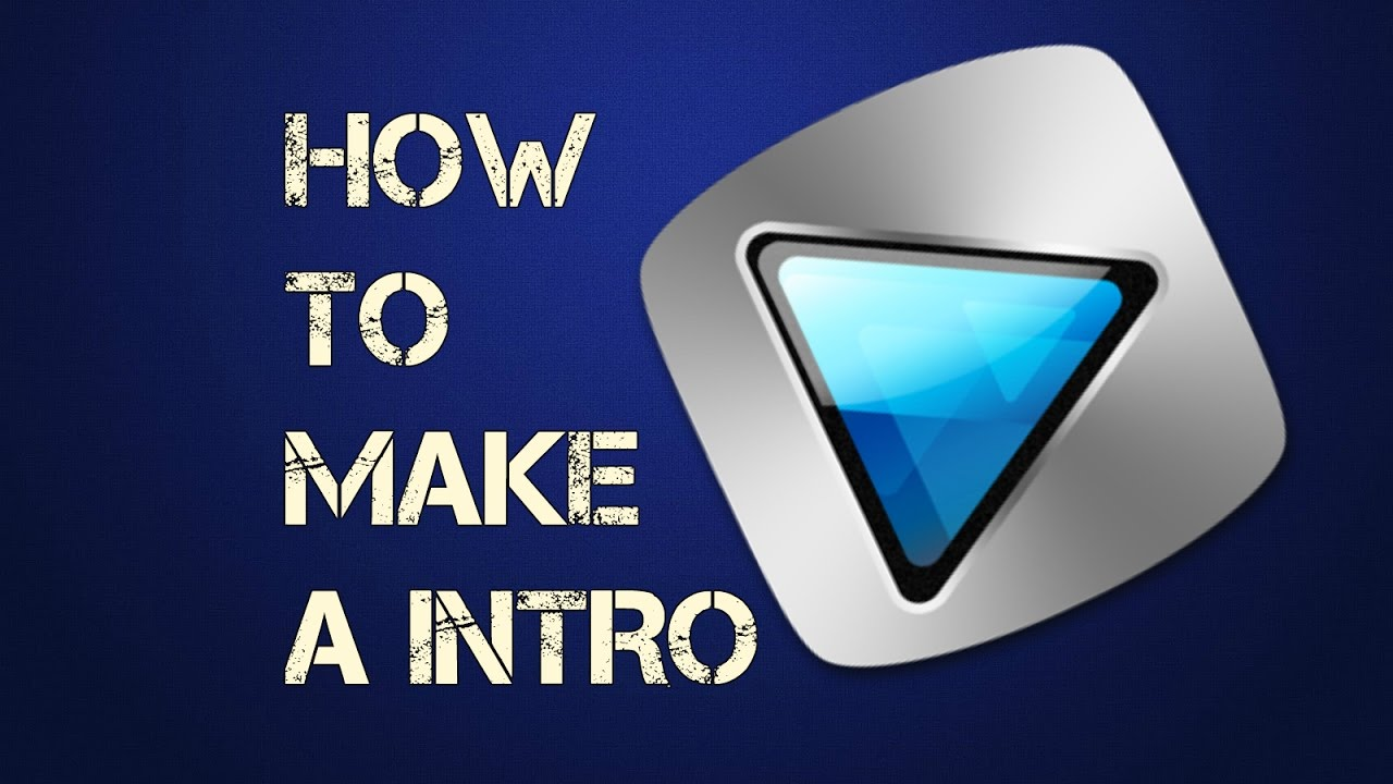 How To Make A Intro With Sony Vegas Pro 14,13,12 (in