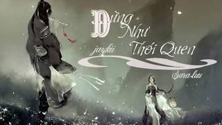 [ Cover Sáo Trúc ] Đừng Như Thói Quen - JayKii x Ngọc Duyên Sara / Beautifull Bamboo Fulte