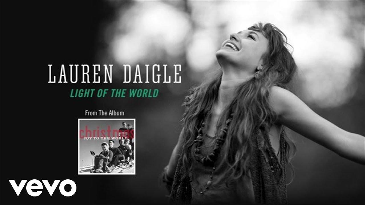 Lauren Daigle Light Of The World Lyric Video Youtube