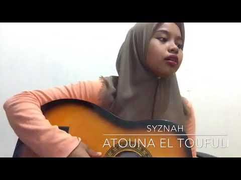 Syazanah Syarif - Atouna Toufuli