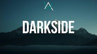 Download Alan Walker  Darkside Lyrics ft Au Ra Tomine Harket