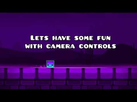 Geometry Dash 2.2: Camera Control