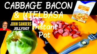 Cabbage, Bacon and Kielbasa Sausage INSTANT POT electric pressure cooker how to recipe FAST & EASY