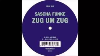Sascha Funke - Zug Um Zug (Original Mix)