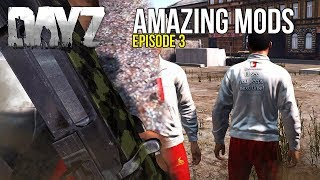 #DayZ Amazing Mods #3 ~ DayZBR, Guns & Skins!