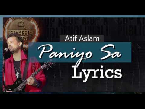 Paniyo Sa Lyrics | Atif Aslam & Tulsi Kumar | Satyamev Jayete | John Abraham | T Series.