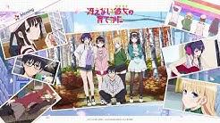 Saenai Heroine No Sodatekata Opening Full [ Kimi-iro Signal by Luna Haruna ]
