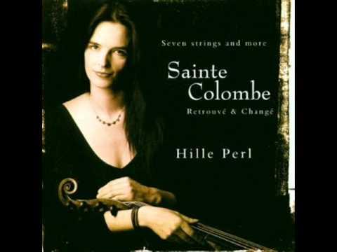 Sainte-Colombe: Les Couplets - Bergeronnette preste (Hille Perl)