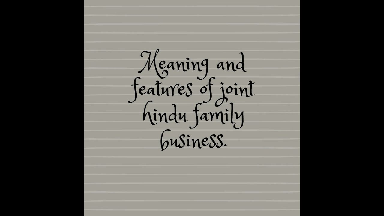 merits of joint hindu family business