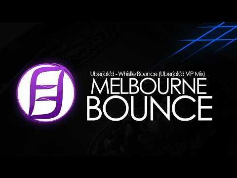 Uberjak'd - Whistle Bounce (Uberjak'd VIP Mix)