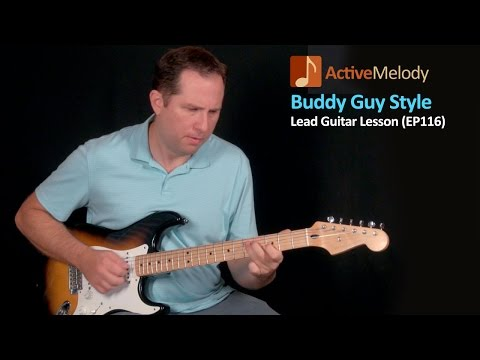 Buddy Guy Style Blues Guitar Lesson – EP116