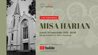 Misa Harian 18 September 2020 - Gereja Katedral St. Petrus Bandung