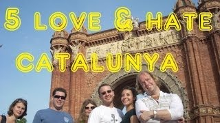 Visit Catalunya - 5 Things You Will Love & Hate About Catalonia, Spain