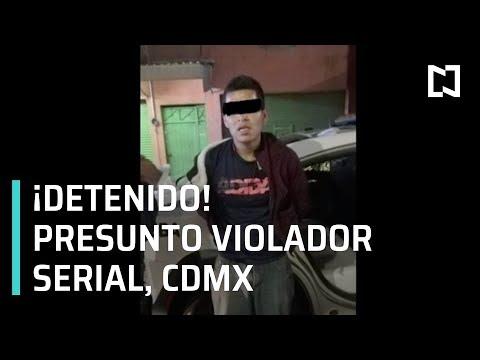 Detienen a violador serial en la alcaldía Miguel Hidalgo - N