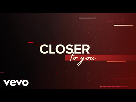 Carly Pearce - Closer To You (Lyric Video)
