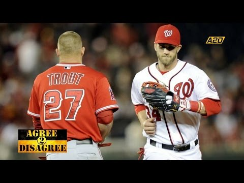 Mike Trout vs Bryce Harper | Agree 2 Disagree
