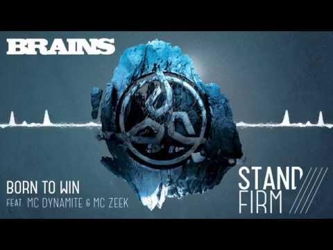 BRAINS - BORN TO WIN feat. MC DYNAMITE & MC ZEEK