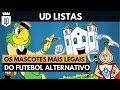 Os mascotes mais curiosos do futebol brasileiro | UD LISTAS