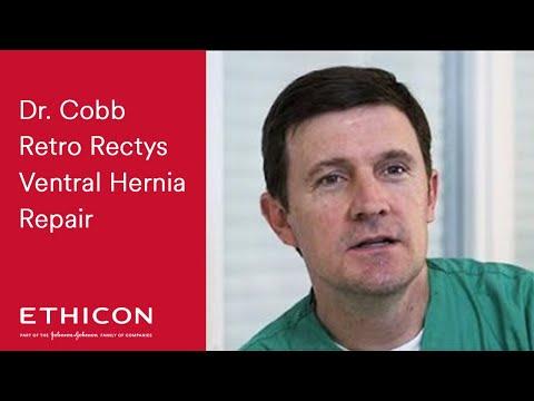 Dr. Cobb Retro Rectus Ventral Hernia Repair