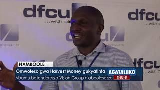 Omwoleso gwa Harvest Money gukyayinda.