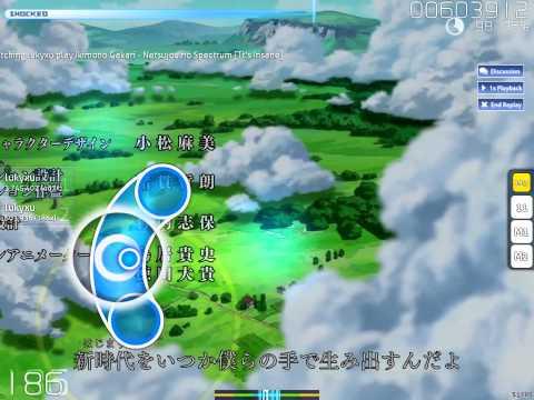 [osu!] Ikimono Gakari - Netsujou no Spectrum (lukyxu)