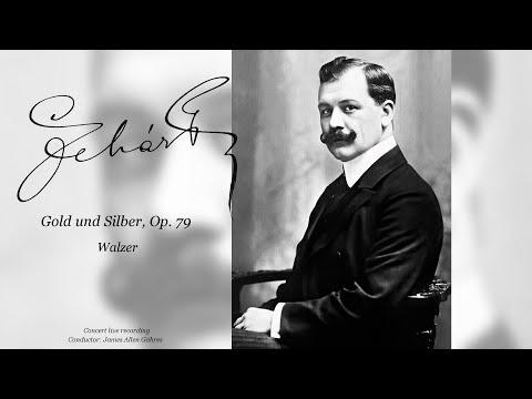 Franz Lehár - Gold and Silver, Waltz, Op. 79 - James Allen Gähres, cond., Ulm Philharmonic
