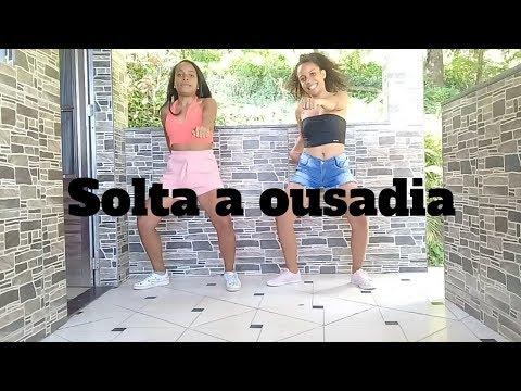 Solta A Ousadia - Taina Costa | Coreografia Ayna E Thalía