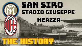 The history of san siro, or stadio giuseppe meazza since it was built in 1925/26stadio siro a project former ac milan president piero pire...