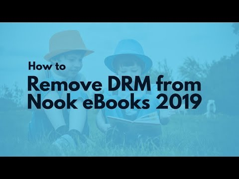 How To Remove Nook DRM 2019?