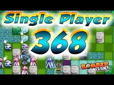 Bomber Friends - Single Player Level 368 ✔️