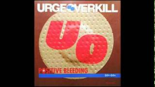 Watch Urge Overkill Quality Love video