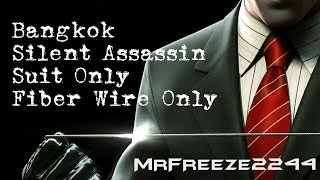 HITMAN - Bangkok - Silent Assassin/Suit Only/Fiber Wire Only