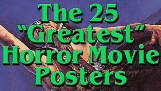 "The 25 ""Greatest"" Horror Movie Posters"