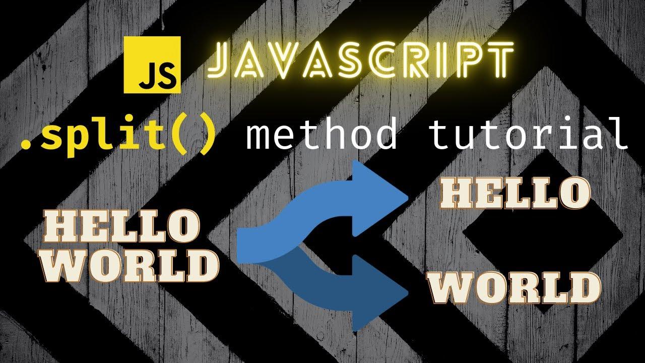 Learn the Split method in JavaScript!