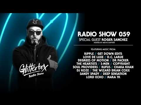 Glitterbox Radio Show 059: w/ Roger Sanchez